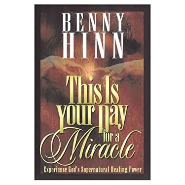 This Is Your Day for a Miracle 9780802727329