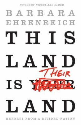 This Land Is Their Land: Reports from a Divided Nation 9780805088403
