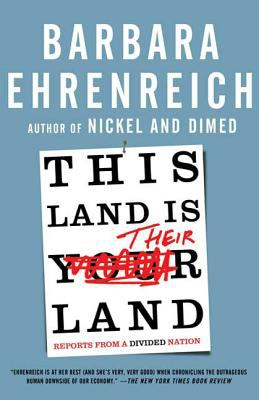 This Land Is Their Land: Reports from a Divided Nation 9780805090154