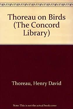 Thoreau on Birds CL
