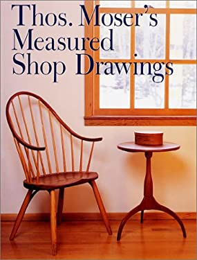 Thos. Moser's Measured Shop Drawings 9780806980751