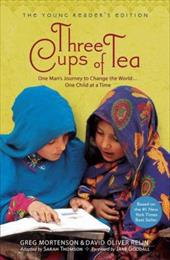 Three Cups of Tea: One Man's Journey to Change the World... One Child at a Time 3262696