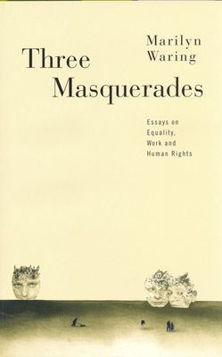 Three Masquerades: Essays on Equality, Work, and Human Rights 9780802080769