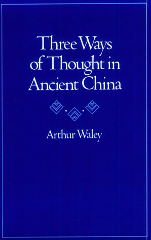 Three Ways of Thought in Ancient China 9780804711692