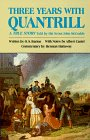 Three Years with Quantrill: A True Story Told by His Scout, John McCorkle 9780806124513
