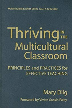 Thriving in the Multicultural Classroom: Principles and Practices for Effective Teaching 9780807743904