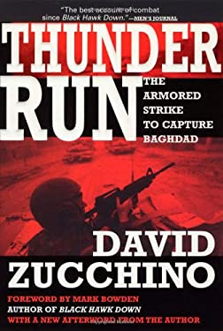 Thunder Run: The Armored Strike to Capture Baghdad 9780802141798