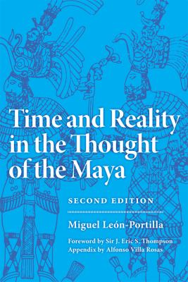 Time and Reality in the Thought of the Maya 9780806123080