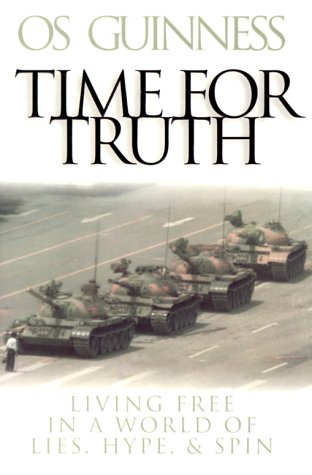 Time for Truth: Living Free in a World of Lies, Hype and Sin 9780801011955