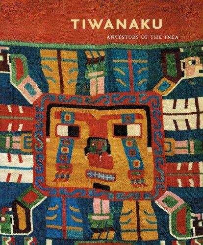 Tiwanaku: Ancestors of the Inca 9780803249219