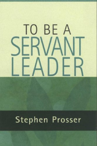To Be a Servant-Leader 9780809144679