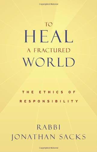 To Heal a Fractured World: The Ethics of Responsibility 9780805242416