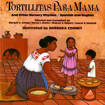 Tortillitas Para Mama: And Other Nursery Rhymes 9780805003178