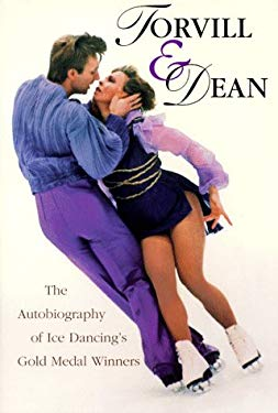 Torvill and Dean: The Autobiography of Ice Dancing's Greatest Stars 9780806519593