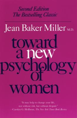Toward a New Psychology of Women 9780807029091