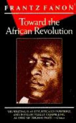 Toward the African Revolution 9780802130907