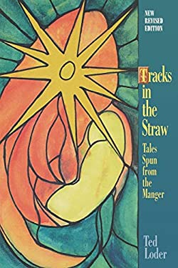 Tracks in the Straw: Tales Spun from the Manger 9780806690148