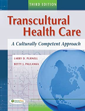 Transcultural Health Care: A Culturally Competent Approach 9780803618657