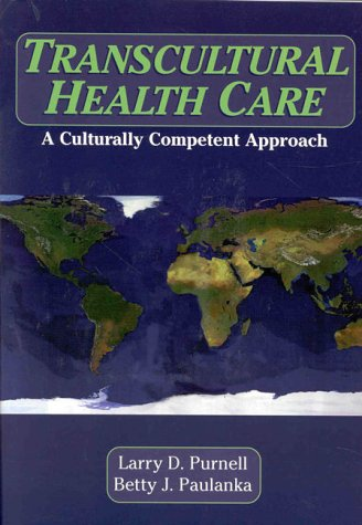 Transcultural Health Care: A Culturally Competent Approach [With] 9780803602083