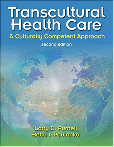 Transcultural Health Care: A Culturally Competent Approach (Book with CD-ROM) 9780803610576