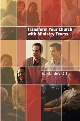 Transform Your Church with Ministry Teams 9780802822338