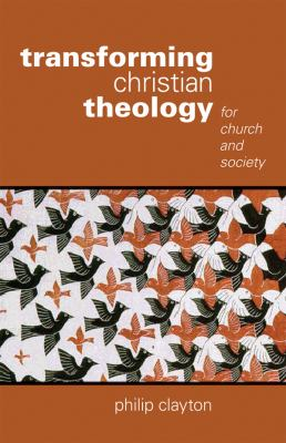 Transforming Christian Theology: For Church and Society 9780800696993