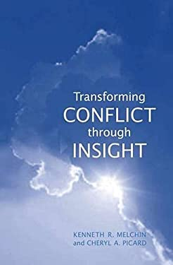 Transforming Conflict Through Insight 9780802091758