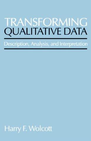 Transforming Qualitative Data: Description, Analysis, and Interpretation 9780803952812