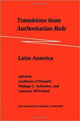 Transitions from Authoritarian Rule: Latin America 9780801831881