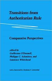 Transitions from Authoritarian Rule: Comparative Perspectives 3221243