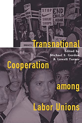 Transnational Cooperation Among Labor Unions 9780801487064