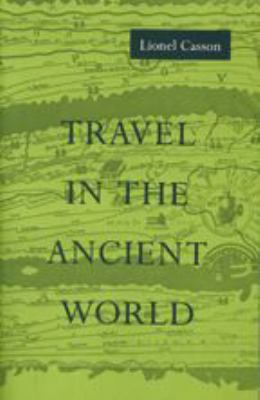 Travel in the Ancient World 9780801848087