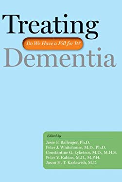 Treating Dementia: Do We Have a Pill for It? 9780801893650