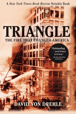 Triangle: The Fire That Changed America 9780802141514