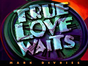 True Love Waits 9780805463521