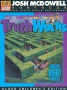 Truth Works - Making Right Choices : Workbook for Children