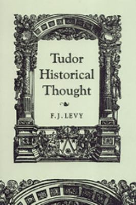 Tudor Historical Thought 9780802037756