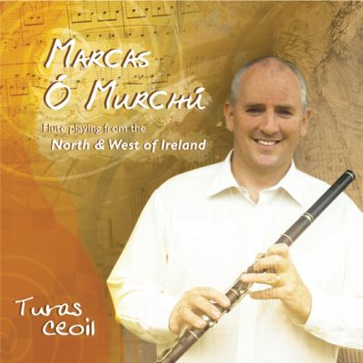 Turas Ceoil: Flute Playing from the North & West of Ireland 9780802381637