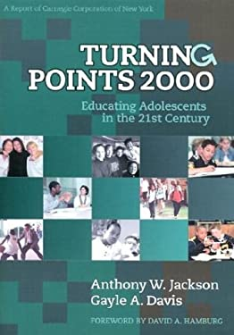 Turning Points: Educating Adolescents in the 21st Century, a Report of Carnegie Corporation of New York 9780807739969