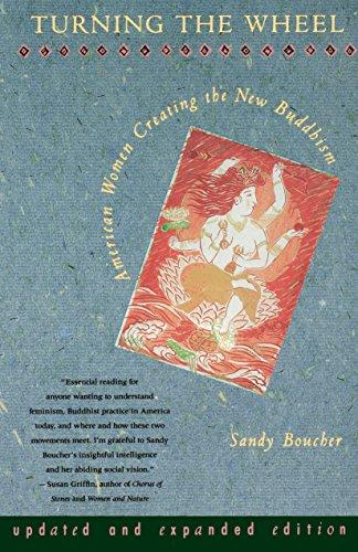 Turning the Wheel: American Women Creating the New Buddhism 9780807073056
