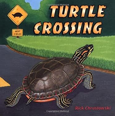 Turtle Crossing 9780805074987
