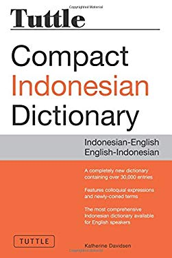 Tuttle Compact Indonesian Dictionary: Indonesian-English English-Indonesian 9780804837408