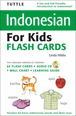 Tuttle Indonesian for Kids Flash Cards [With CD (Audio) and Wall Chart and Learning Guide] 9780804839860