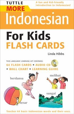 Tuttle More Indonesian for Kids Flash Cards [With CD (Audio) and Wall Chart and Learning Guide] 9780804839877