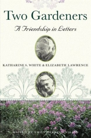 Two Gardeners: A Friendship in Letters 9780807085585