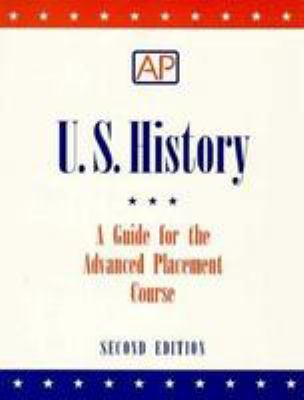 U.S. History, a Guide for the Advanced Placement Course 9780801311437