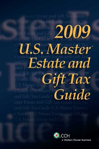 U.S. Master Estate and Gift Tax Guide 9780808019206