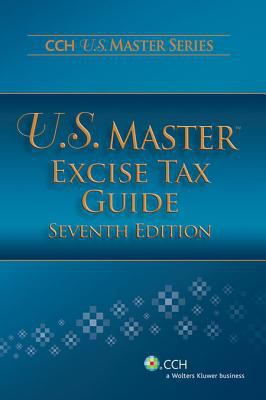 U.S. Master Excise Tax Guide (7th Edition) 9780808026709