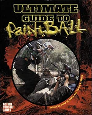 Ultimate Paintball Field Guide