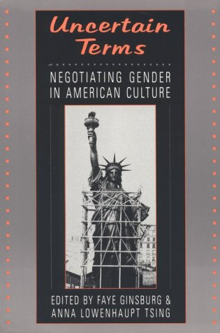 Uncertain Terms: Negotiating Gender in American Culture 9780807046135